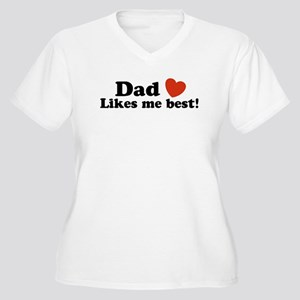 Dad Likes Me Best Women's Plus Size V-Neck T-Shirt
