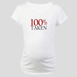 100% Taken Maternity T-Shirt