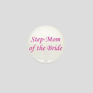 Step-Mom of the Bride Mini Button