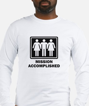 Mission Acomplished Threesome Long Sleeve T-Shirt
