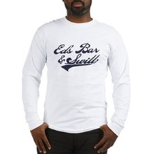 Ed's Bar & Swill Long Sleeve T-Shirt