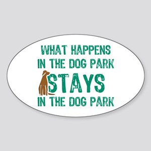 Stays In The Dog Park Oval Sticker