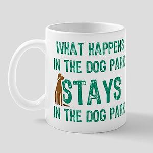 Stays In The Dog Park Mug
