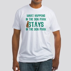 Stays In The Dog Park Fitted T-Shirt