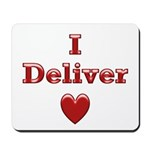 Deliver Love in This Mousepad