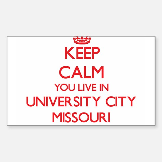 Keep calm you live in University City Miss Decal