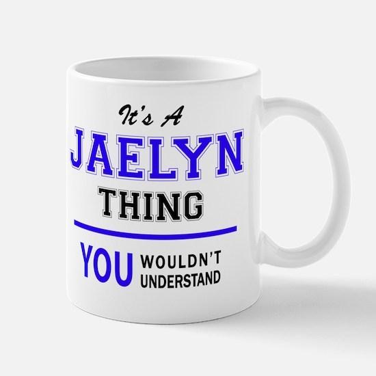 Funny Jaelyn Mug