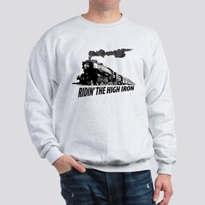 Ridin' The High Iron Sweatshirt