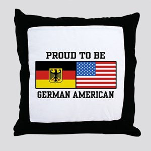 Proud To Be German American Throw Pillow