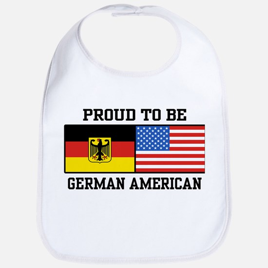Proud To Be German American Bib