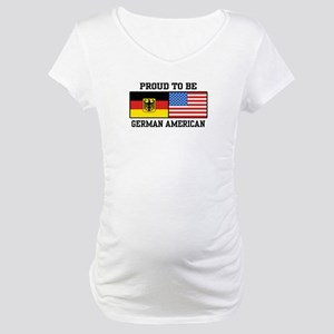 Proud To Be German American Maternity T-Shirt
