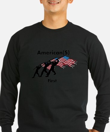 American(s) First Long Sleeve T-Shirt