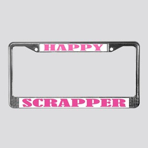 Happy Scrapper License Plate Frame