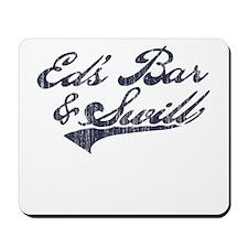 Ed's Bar & Swill (Distressed) Mousepad