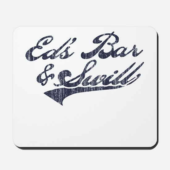 Ed's Bar & Swill (Distressed) Mousepad