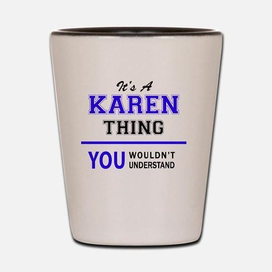 Cute Karen Shot Glass