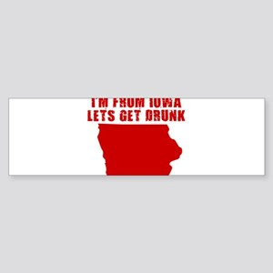 IOWA T-SHIRT, FUNNY IOWA DRIN Bumper Sticker
