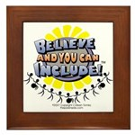 Believe and Include Framed Tile