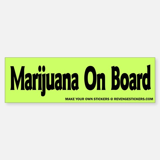 Marijauna On Board - Revenge Bumper Bumper Sticker