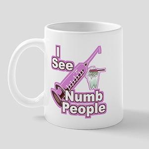I See NUMB People! Hygienists Mug