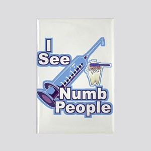 I See NUMB People! Novocaine Rectangle Magnet