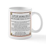 """""""I support animal rescue"""" Mug"""