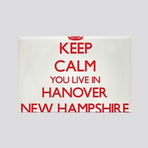 Keep calm you live in Hanover New Hampshir Magnets