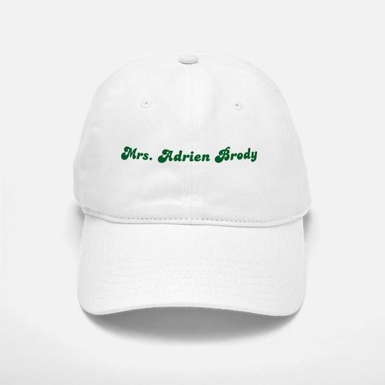 Mrs. Adrien Brody Baseball Baseball Cap