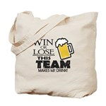 This Team Makes Me Drink Tote Bag