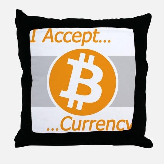 I Accept Bitcoin Throw Pillow