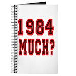 1984 Much? Journal