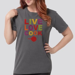 Live Love Cook Womens Comfort Colors Shirt T-Shirt