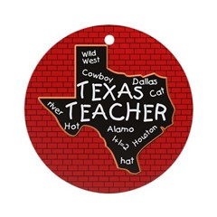Texas Teacher Round Ornament