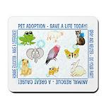"""Animal welfare slogans"" Mousepad"