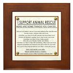 """""""I support animal rescue"""" Framed Tile"""