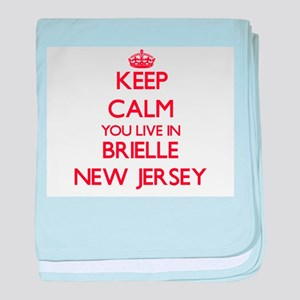 Keep calm you live in Brielle New Jer baby blanket