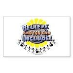 Believe and Include Rectangle Sticker