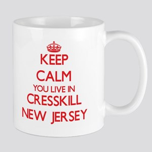 Keep calm you live in Cresskill New Jersey Mugs