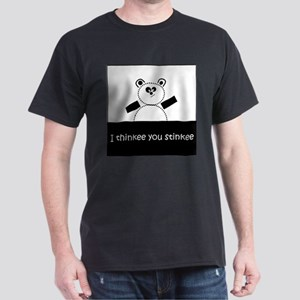 I Thinkee You Stinkee Dark T-Shirt