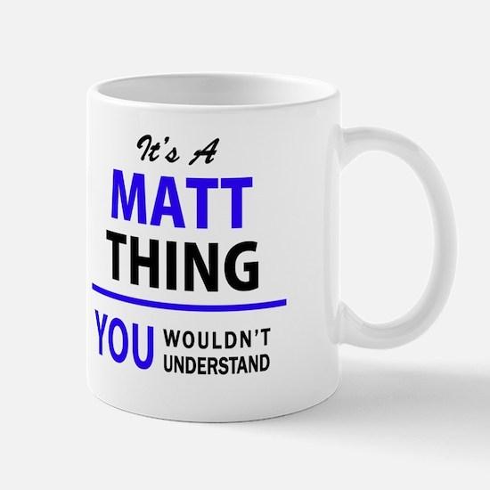 Cute Matt Mug