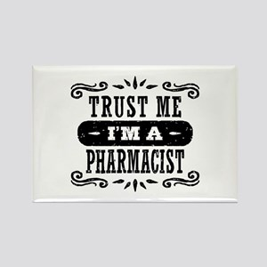 Trust Me I'm A Pharmacist Rectangle Magnet