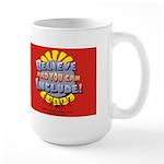 Believe and Include Large Mug