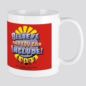 Believe and Include Mug