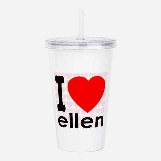 I (Heart) Ellen Acrylic Double-wall Tumbler