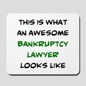 awesome bankruptcy lawyer Mousepad