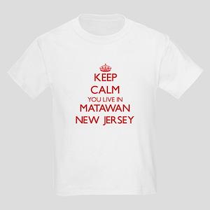 Keep calm you live in Matawan New Jersey T-Shirt