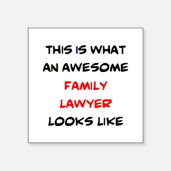 "awesome family lawyer Square Sticker 3"" x 3"""