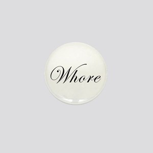 Whore Mini Button