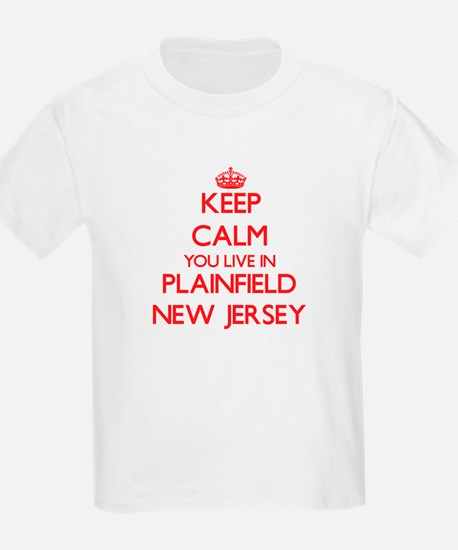 Keep calm you live in Plainfield New Jerse T-Shirt