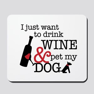 Wine and Dog Mousepad